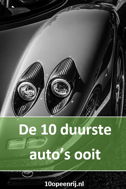 de 10 duurste autos ooit