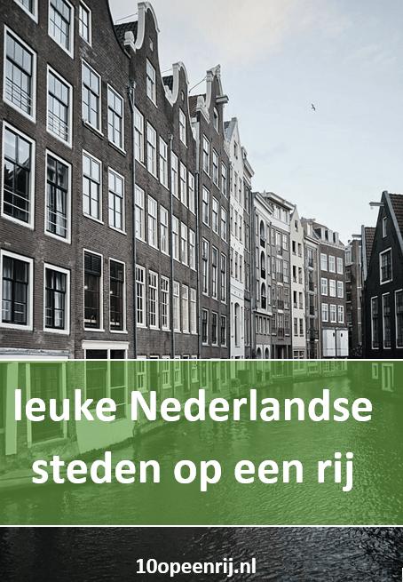 Leuke Nederlandse steden op een rij