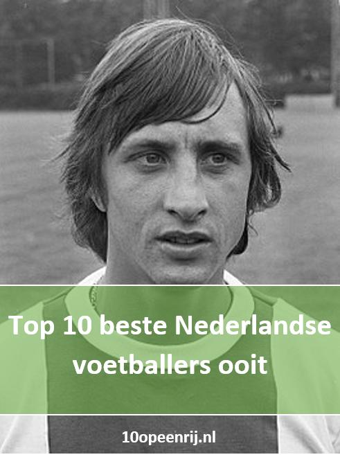 Top 10 beste Nederlandse voetballers ooit ⚽